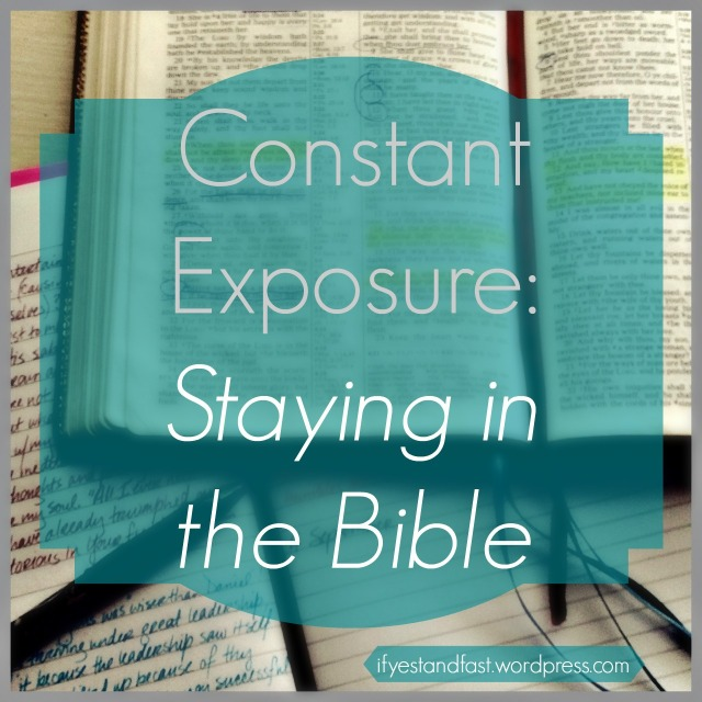 Constant Exposure // If Ye Stand Fast